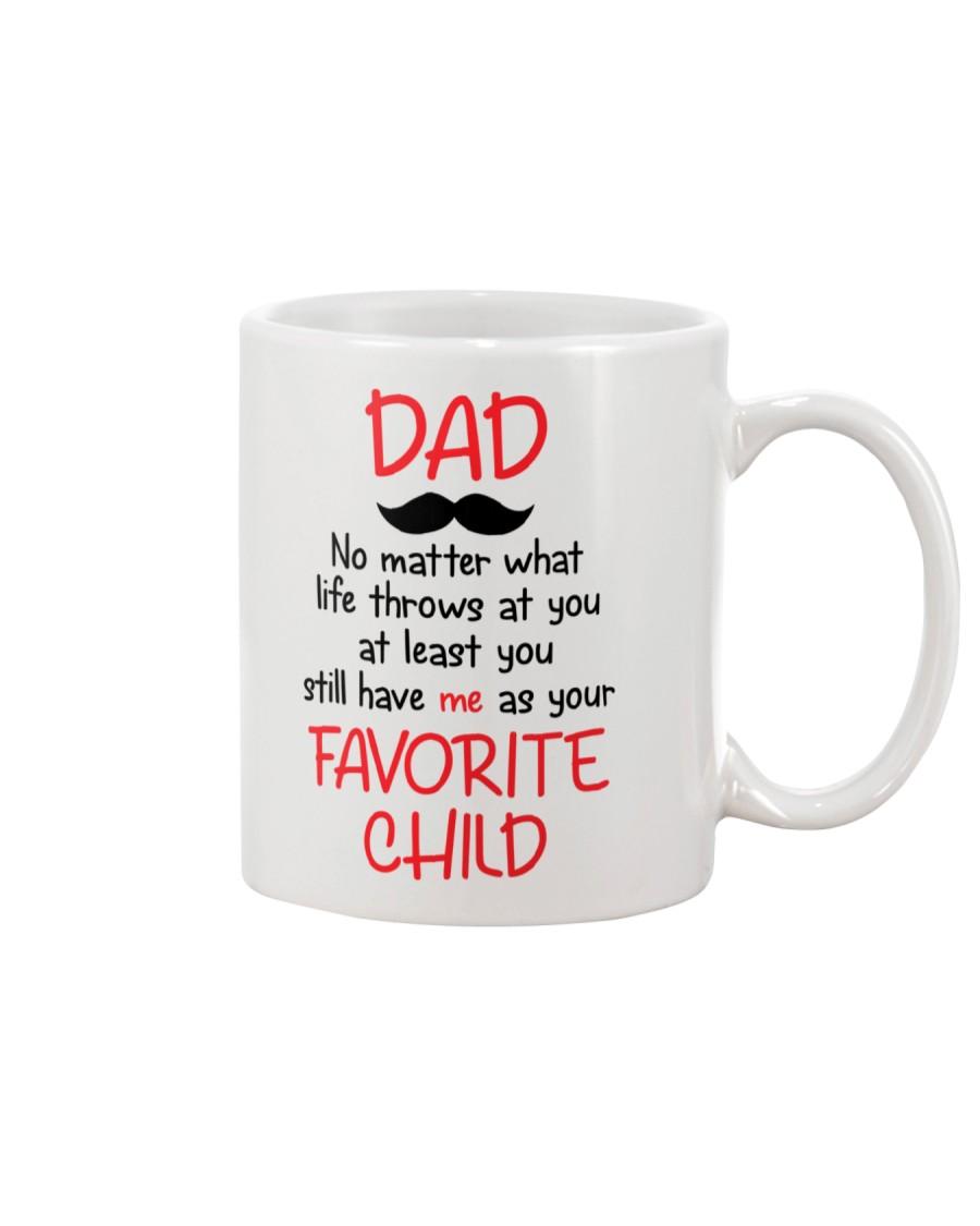 Still Have Me As Your Favorite Child Mug