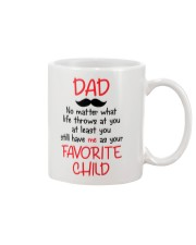 Still Have Me As Your Favorite Child Mug front