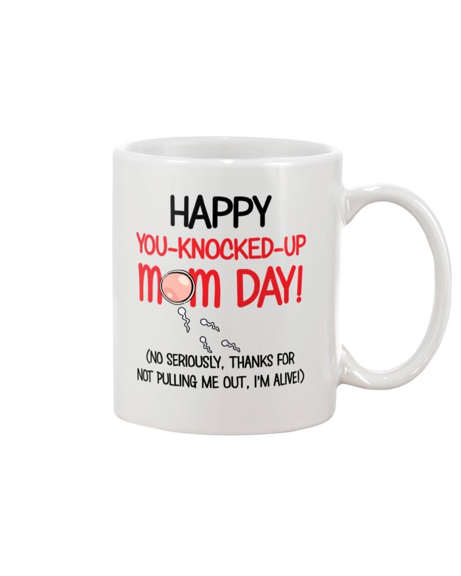 You-Knocked-Up Mom Day Mug