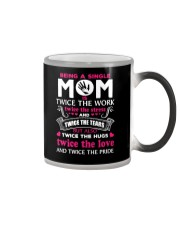 Being A Single Mom Is Twice  Color Changing Mug thumbnail