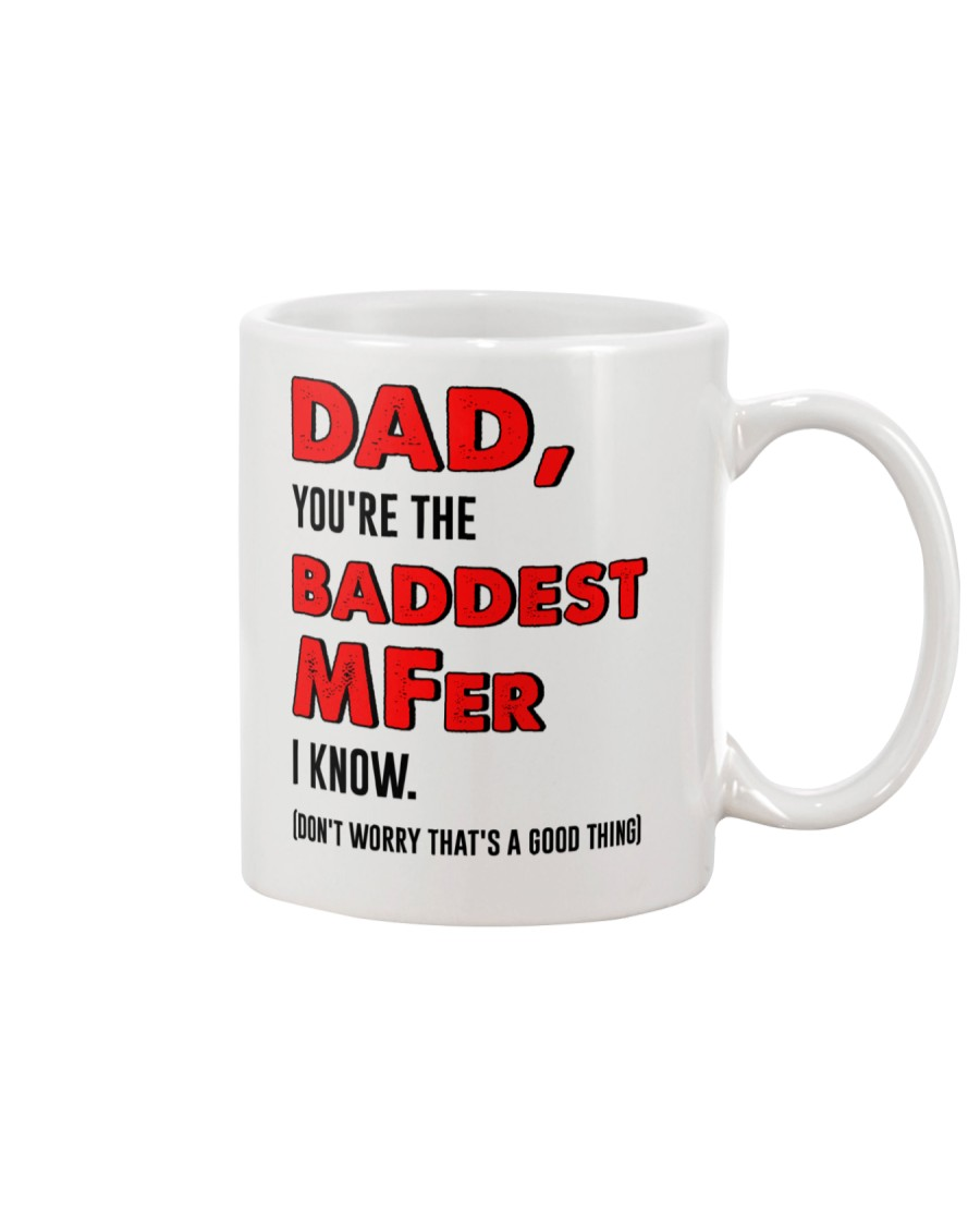 Baddest MFer Mug