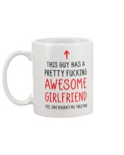 Guy Has Fucking Awesome Girlfriend Mug back