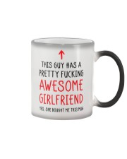 Guy Has Fucking Awesome Girlfriend Color Changing Mug thumbnail