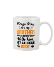 Pray For My Brother Mug front