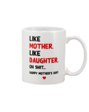 Like Mother Like Daughter Mug front