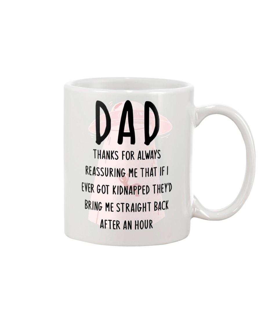 Dad Reassuring Me Mug