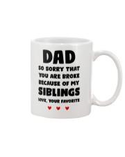 You Are Broke Because Of My Siblings Mug front