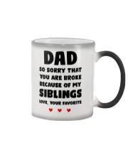 You Are Broke Because Of My Siblings Color Changing Mug thumbnail