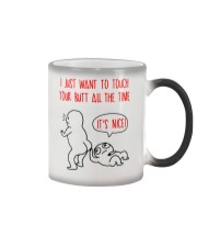 Touch Your Butt All The Time  Color Changing Mug thumbnail