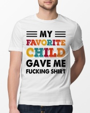 My Favorite Child Gave Me Shirt  Classic T-Shirt lifestyle-mens-crewneck-front-13