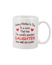Mom Has Greatest Daughter Mug front