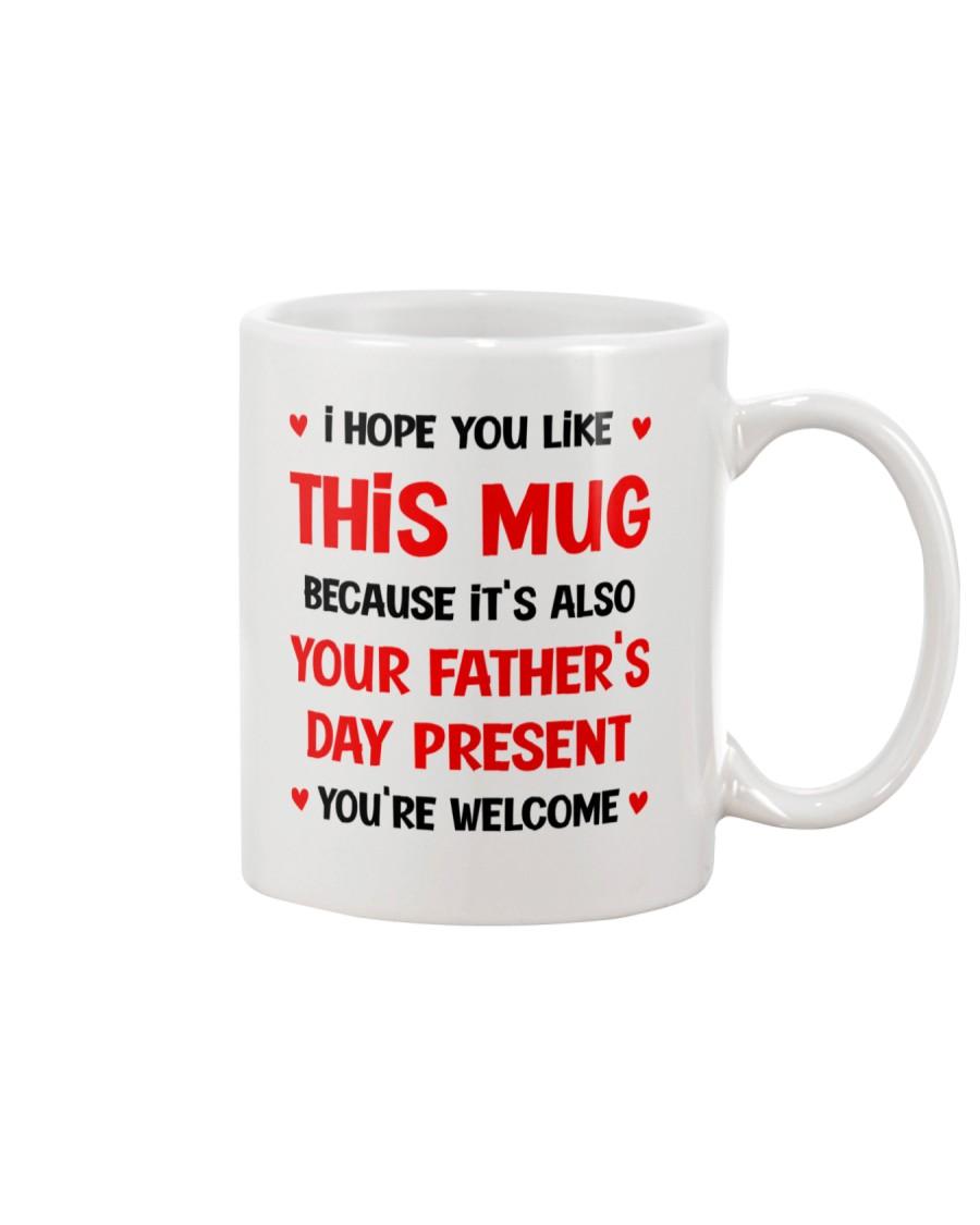 Hope You Like This Mug Mug