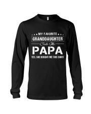 Favourite Granddaughter Calls Me Papa Bought Long Sleeve Tee thumbnail