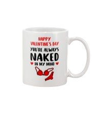 You're Always Naked In My Mind Mug front