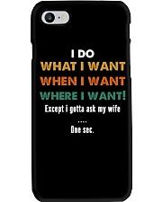 I Gotta Ask My Wife Phone Case thumbnail