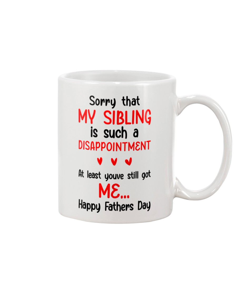 Sibling Disappointment Got Me Mug
