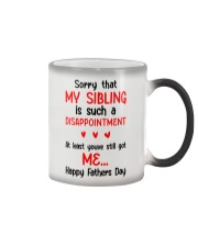Sibling Disappointment Got Me Color Changing Mug thumbnail