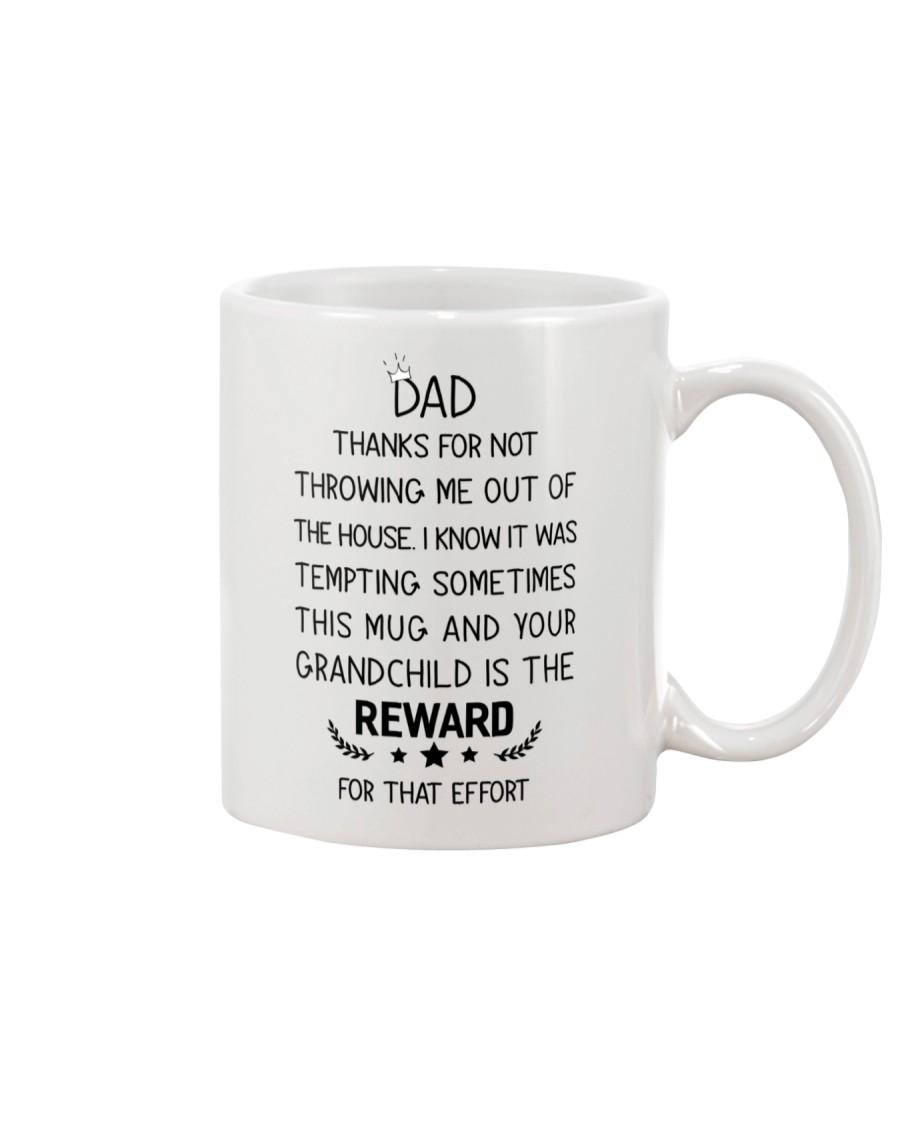Dad Reward For Not Throwing Me Mug
