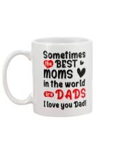 Sometimes Best Moms Are Dads Mug back