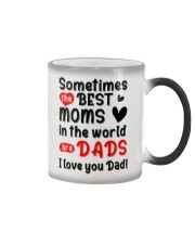 Sometimes Best Moms Are Dads Color Changing Mug thumbnail