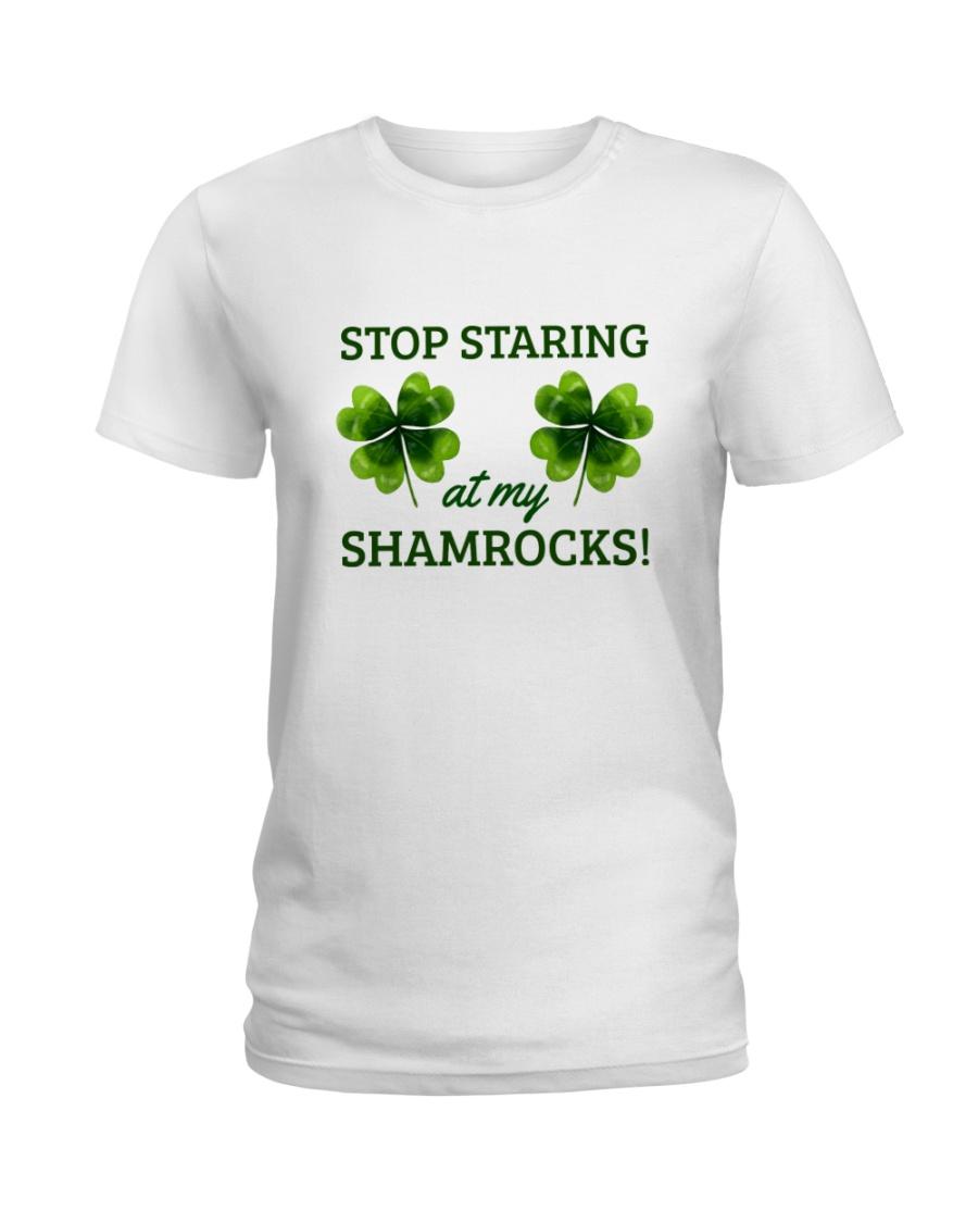 Stop Staring At My Shamrocks Ladies T-Shirt