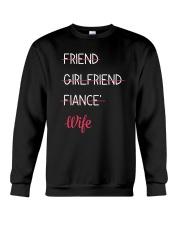 Friend Becomes wife Crewneck Sweatshirt thumbnail