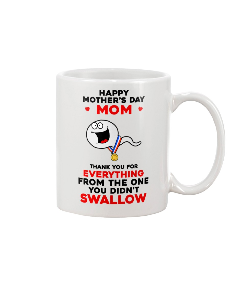 Mom Didn't Swallow Mug