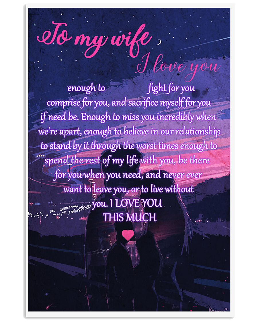 I Love You Enough 16x24 Poster
