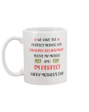 Perfect Mother Daughter Relationship Mug back