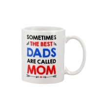 Best Dads Are Called Mom Mug front