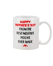 Best Mistake Ever Made Mug front