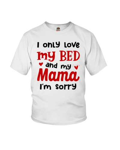 Only Love Bed And Mama