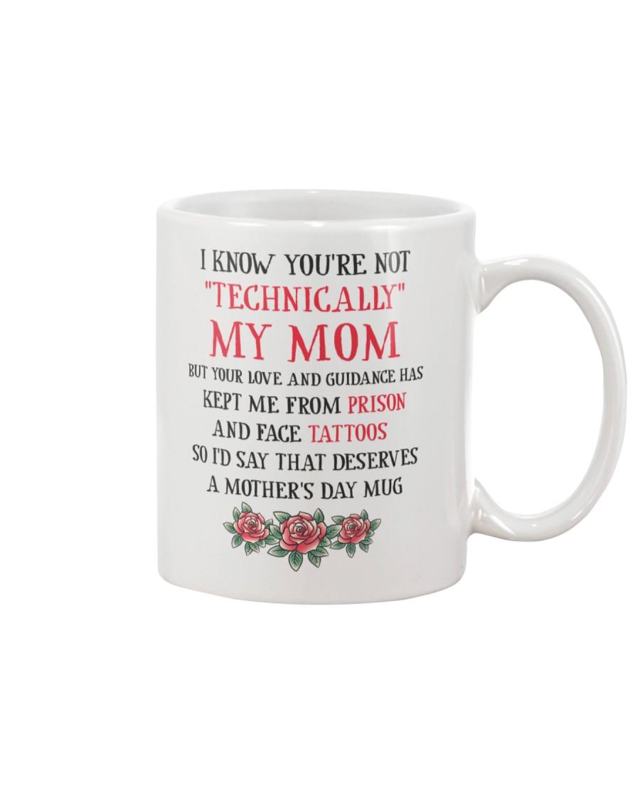 Technically My Mom Mug
