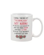 Technically My Mom Mug front