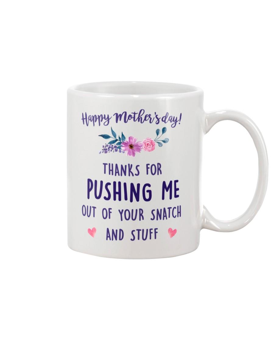 Push Me Out Of Snatch Mug