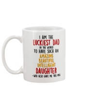 Luckiest Dad Have Daughter Mug back