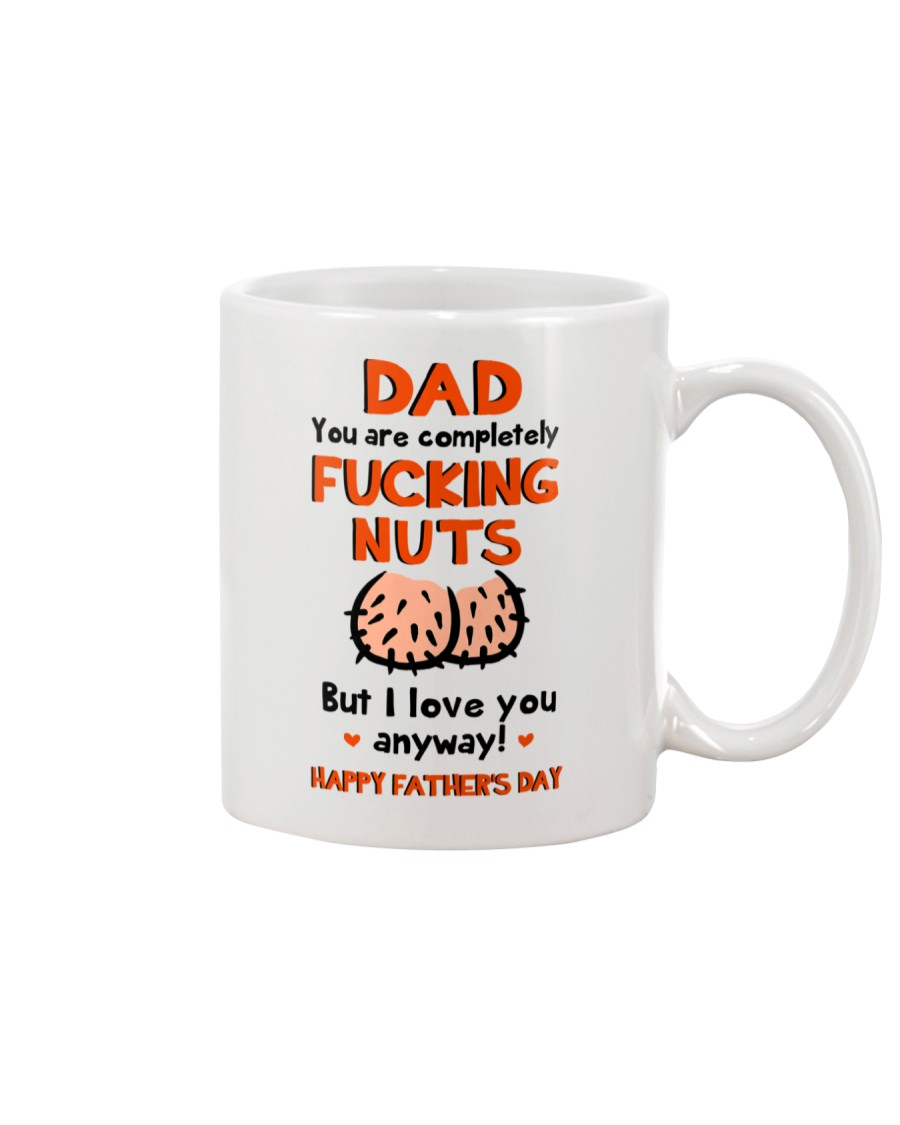 You Are Fucking Nuts Mug