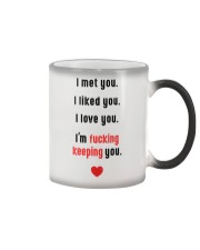 Loved You Fk Keeping Color Changing Mug thumbnail