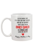 Only Child Mother Day Mug back
