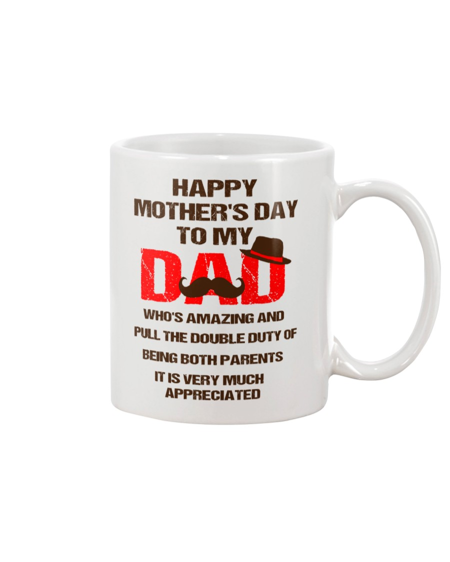 Duty Of Being Both Parents Mug