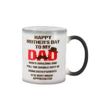 Duty Of Being Both Parents Color Changing Mug thumbnail