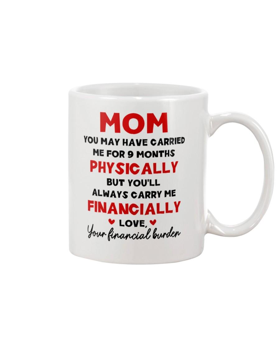 You May Have Carried Me Mug