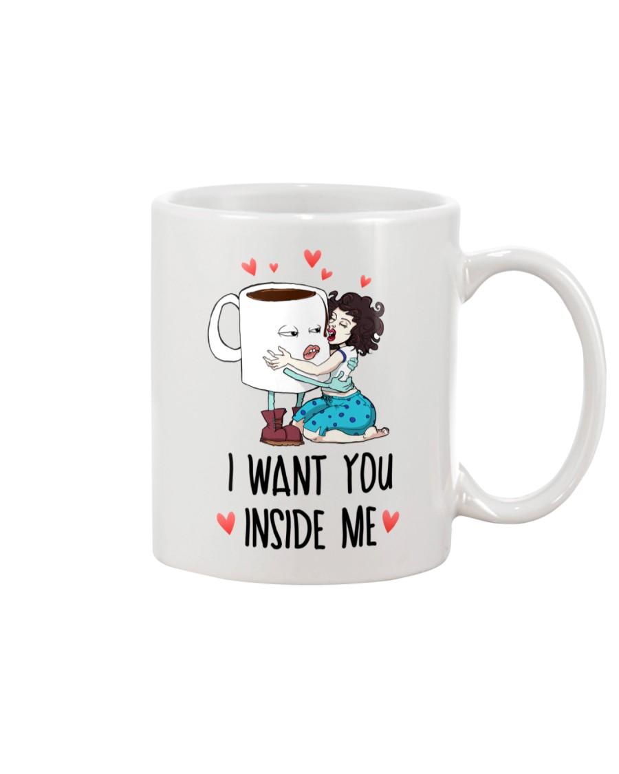 I Want You Inside Me  Mug