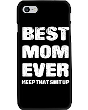Best Mom Ever Keep Up Phone Case thumbnail