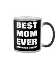 Best Mom Ever Keep Up Color Changing Mug thumbnail