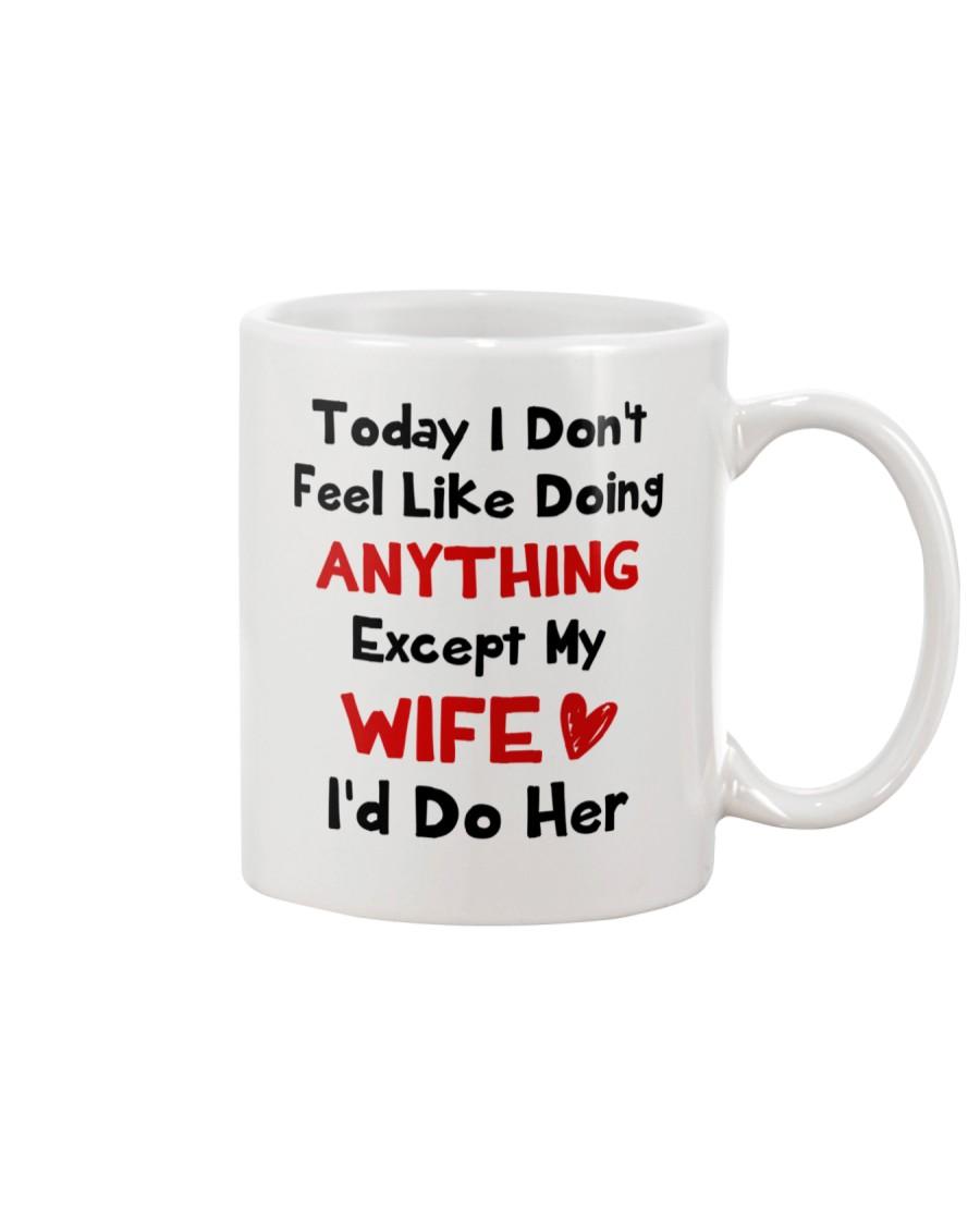 Doing Anything Do Her Mug