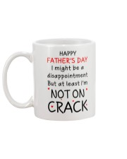Father's Day Not On Crack Mug back