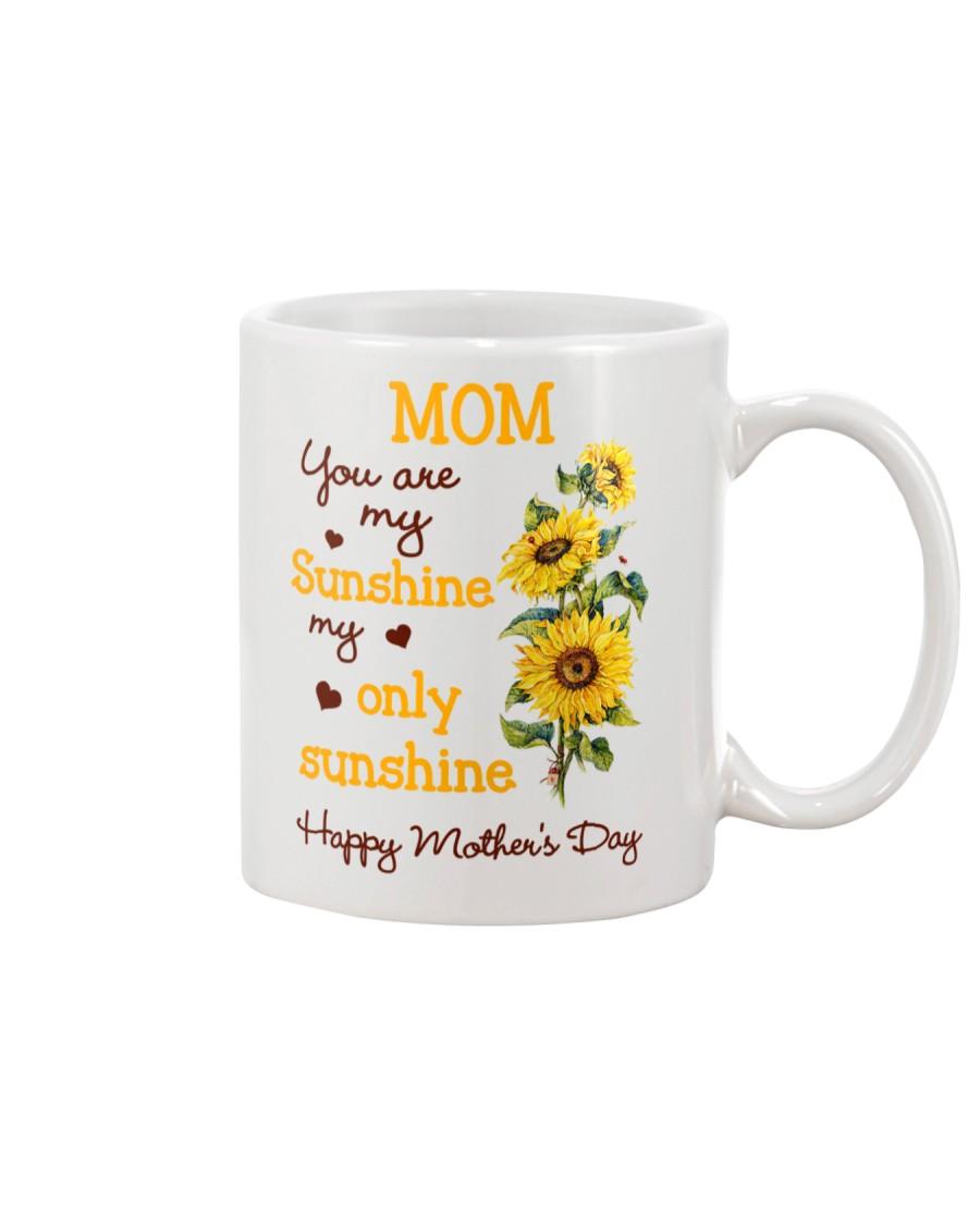 Mom Sunshine Only Mug