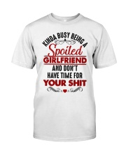 Busy Spoiled Girlfriend Classic T-Shirt thumbnail