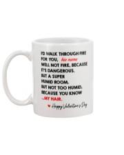 I'd Walk Through Fire For You Personalized Mug back